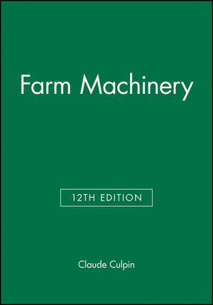 Farm Machinery, 12th Edition (063203159X) cover image
