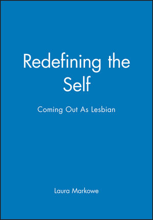 Redefining the Self: Coming Out As Lesbian