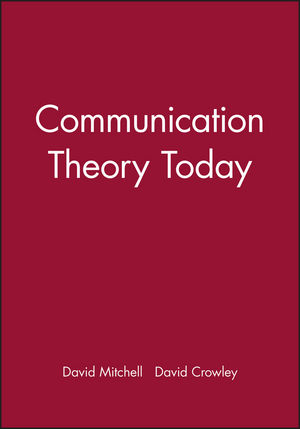 Communication Theory Today