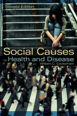 Social Causes of Health and Disease, 2nd Edition