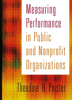 Measuring Performance in Public and Nonprofit Organizations (078794999X) cover image