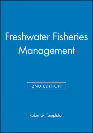 Freshwater Fisheries Management, 2nd Edition