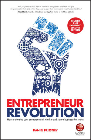 Entrepreneur Revolution: How to Develop your Entrepreneurial Mindset and Start a Business that Works, 2nd Edition