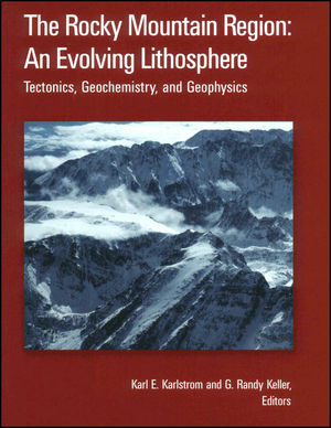 The Rocky Mountain Region: An Evolving Lithosphere: Tectonics, Geochemistry, and Geophysics, Volume 154 (087590419X) cover image