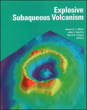 Explosive Subaqueous Volcanism, Volume 140 (087590999X) cover image