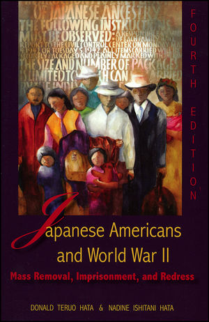 Japanese Americans and World War II: Mass Removal, Imprisonment, and Redress, 4th Edition (088295279X) cover image
