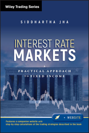 Interest Rate Markets: A Practical Approach to Fixed Income (111801779X) cover image