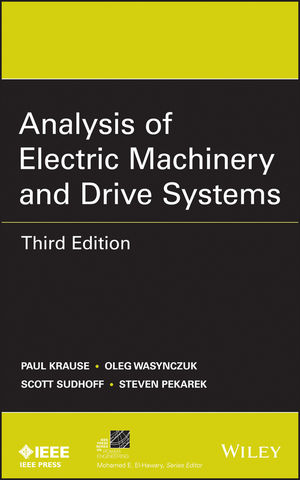 Analysis of Electric Machinery and Drive Systems, 3rd Edition (111802429X) cover image