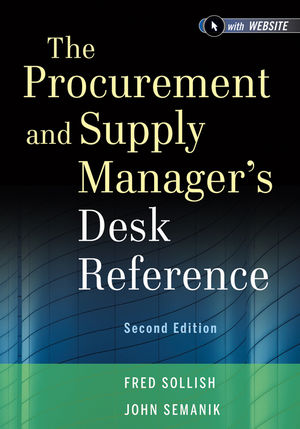 The Procurement and Supply Manager's Desk Reference, 2nd Edition