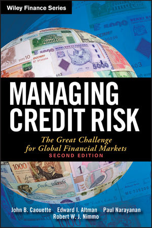 Managing Credit Risk: The Great Challenge for Global Financial Markets, 2nd Edition (111816069X) cover image