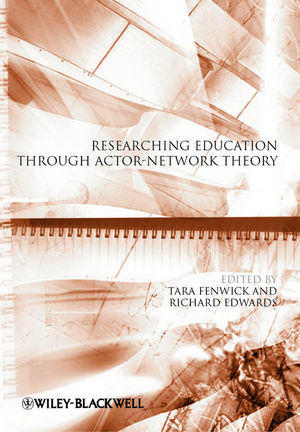 Researching Education Through Actor-Network Theory (111827489X) cover image