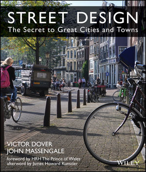 Street Design: The Secret to Great Cities and Towns (111841859X) cover image