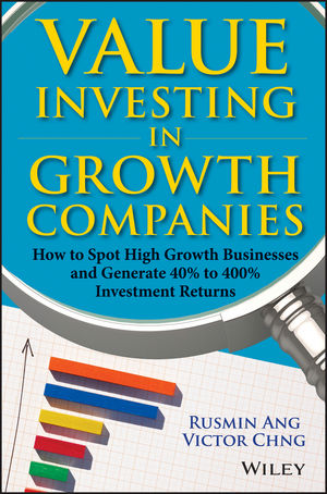 Book Cover Image for Value Investing in Growth Companies: How to Spot High Growth Businesses and Generate 40% to 400% Investment Returns