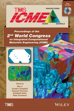 Proceedings of the 2nd World Congress on Integrated Computational Materials Engineering (ICME), (Book with CD) (111876689X) cover image