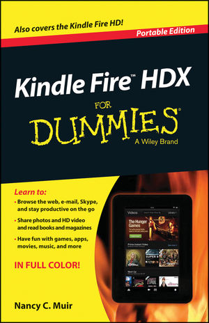 Kindle Fire HDX For Dummies, Portable Edition
