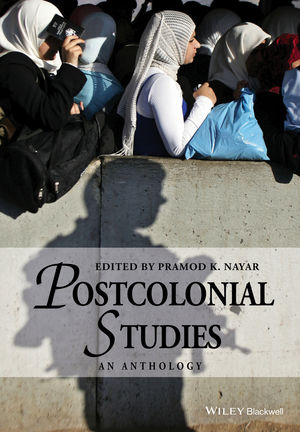 Postcolonial Studies: An Anthology