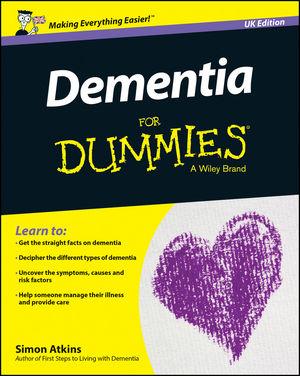 Dementia For Dummies - UK, UK Edition