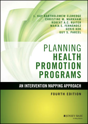 Planning Health Promotion Programs: An Intervention Mapping Approach, 4th Edition (111903549X) cover image