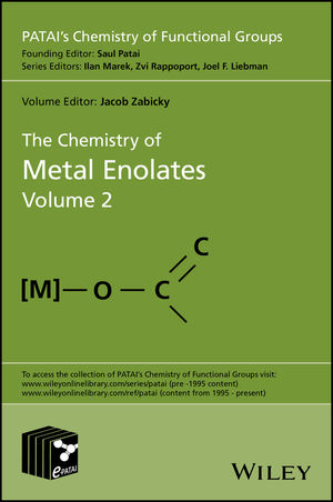 The Chemistry of Metal Enolates, Volume 2