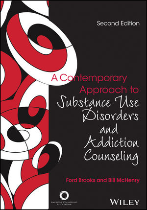 A Contemporary Approach to Substance Use Disorders And Addiction Counseling, 2nd Edition
