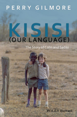 Kisisi (Our Language): The Story of Colin and Sadiki (111910159X) cover image