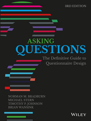 Asking Questions: The Definitive Guide to Questionnaire Design, 3rd Edition (111915099X) cover image