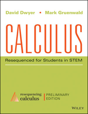 Calculus: Resequenced for Students in STEM, Enhanced eText, Preliminary Edition