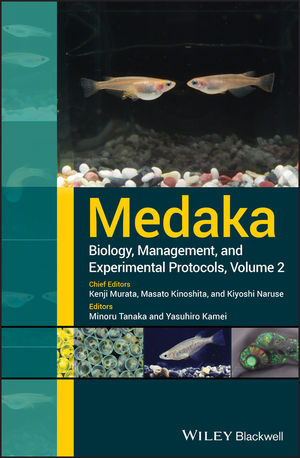 Medaka: Biology, Management, and Experimental Protocols, 2nd Edition