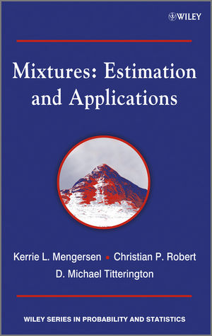 Mixtures: Estimation and Applications