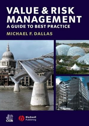 Value and Risk Management: A Guide to Best Practice (140512069X) cover image