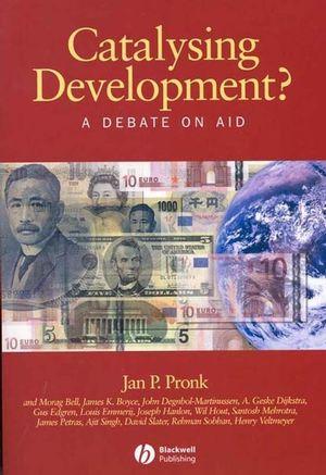 Catalysing Development?: A Debate on Aid