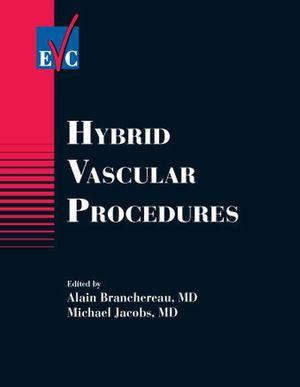 Hybrid Vascular Procedures