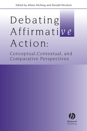 Debating Affirmative Action: Conceptual, Contextual, and Comparative Perspectives (140514839X) cover image