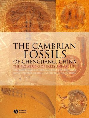 Book Cover Image for The Cambrian Fossils of Chengjiang, China: The Flowering of Early Animal Life