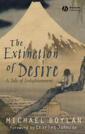 The Extinction of Desire: A Tale of Enlightenment (140518129X) cover image