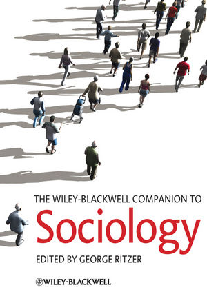 The Wiley-Blackwell Companion to Sociology (144433039X) cover image