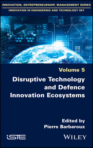 Disruptive Technology and Defence Innovation Ecosystems