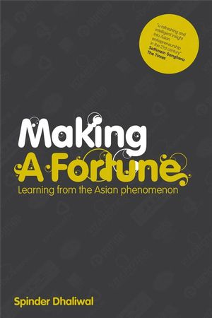 Making a Fortune: Learning from the Asian Phenomenon