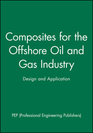 Composites for the Offshore Oil and Gas Industry: Design and Application (186058229X) cover image