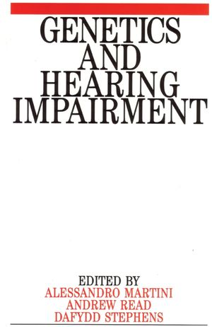 Genetics and Hearing Impairment