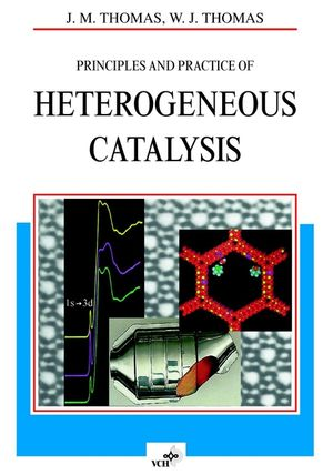 Principles and Practice of Heterogeneous Catalysis
