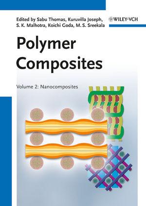 Polymer Composites, Volume 2, Nanocomposites