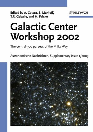 Proceedings of the Galactic Center Workshop 2002, Astronomische Nachrichten Supplementary Issue 1/2003: The Central 300 Parsecs of the Milky Way