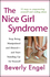 The Nice Girl Syndrome: Stop Being Manipulated and Abused -- and Start Standing Up for Yourself (0470579900) cover image