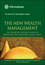 The New Wealth Management: The Financial Advisor's Guide to Managing and Investing Client Assets (0470624000) cover image