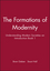 The Formations of Modernity: Understanding Modern Societies an Introduction Book 1 (0745609600) cover image