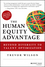 The Human Equity Advantage: Beyond Diversity to Talent Optimization (1118458400) cover image