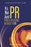 It's Not Just PR: Public Relations in Society, 2nd Edition (1118554000) cover image