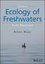 Ecology of Freshwaters: Earth's Bloodstream, 5th Edition (1119239400) cover image