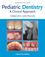 Pediatric Dentistry: A Clinical Approach, 2nd Edition (1405161000) cover image
